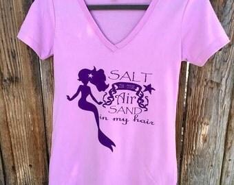 Salt In The Air Sand In My Hair I Mermaid I Girl I Swag I Summer Time I Beach I Ocean I Wild I Fun I Girly I Lavender I V-Neck I T-shirt