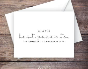 Printable Only the Best Parents Get Promoted to Grandparents Pregnancy Announcement, Script, Instant Download Card - Brynley