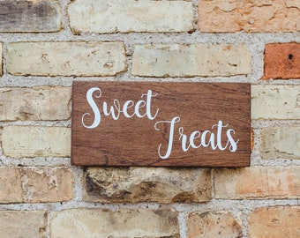 Sweet Treats Rustic Wedding Sign, Wedding Desserts Wood Sign, Dessert Table Wood Sign, Wedding Sweet Treats Decor Sign, Candy Bar Sign