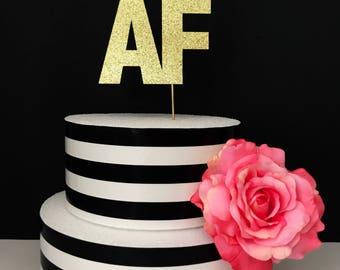 30 AF Cake Topper, birthday cake topper, 30th birthday cake topper