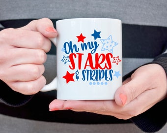 Oh my Stars and Stripes Fourth of July Coffee Mug 4th of July Gift American Flag Patriotic Gift Cute Americana Cup Independence Day Mug