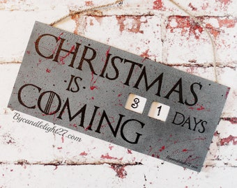 Christmas Is Coming - Christmas Countdown - Winter Is Coming - GOT Christmas -  Tyrion Lannister - GOT Gift - GOT - Game Of Thrones