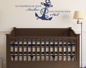 Let Happiness Be Your Anchor And Hope Be Your Sail Vinyl Decal Wall Quote -fits interior smooth walls, removable L221
