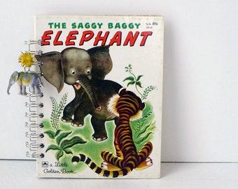 Vintage Little Golden Book The Saggy Baggy Elephant Journal Sketchbook Notebook Art Journal Diary