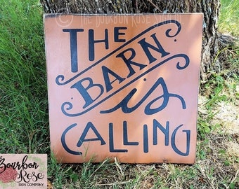 Custom Rustic Style Aged Barn Stable Sign - The Barn Is Calling - Choose your Colors