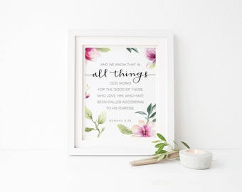 All Things - 5x7 or 8x10 Print - Hand Lettered - Calligraphy - Romans 8:28 - Scripture - God works for the good of those who love Him