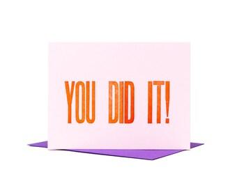 You Did It Congratulations Card / Letterpress Card / Good Job Card / Typographic Design / New Baby Card / Wedding Card / Graduation Card
