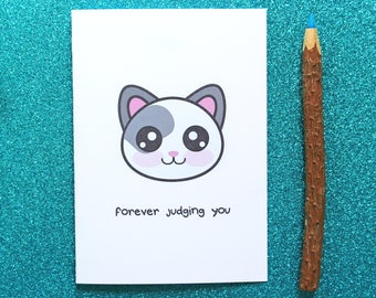 Forever judging you greeting card, cat card, cute card, funny greeting card, funny cat card, cute cat card, rude cat card, cat birthday card