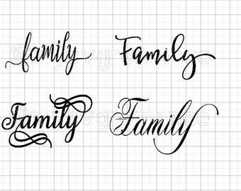 Family SVG's  - Set of 4 - The Word Family in 4 Different Fonts - Family Set 1