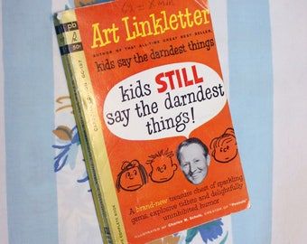 Art Linkletter, Kids Still Say The Darndest Things, 1962 book