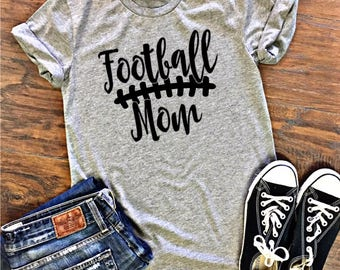 Football Mom Tee, Football Mom Shirt, Proud Football Mom, Game Day Shirt, Favorite Player Shirt, Football Mama Shirt,