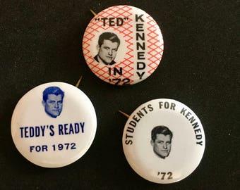Three Vintage 1972 Teddy Kennedy Campaign Buttons/ 1972 Election/ Senator Ted Kennedy/ Teddy Kennedy
