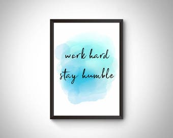 Office prints, digital prints, work hard stay humble printable, wall art, office printable, office decor,motivational quote print,motivation