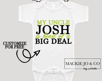 My Uncle is kind of a Big Deal CUSTOMIZE NAME Baby Neutral Bodysuit new uncle baby gift awesome uncle