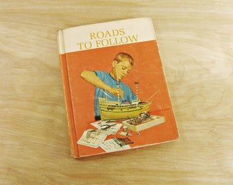 The New Basic Readers Roads To Follow 1964 Scott Foresman Elementary Reader Reading Primer Reading Text Book Primary Reading Home School