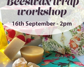 16th September - Beeswax Wrap Workshop Ticket, 2-4pm
