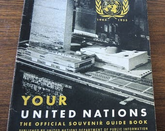 Your United Nations Official Souvenir Guide Book 1955 Sixth Edition