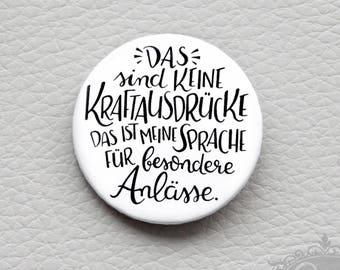 """cute as a button """"Auch eine Theorie kann sehr praktisch sein."""" quote button / badge"""