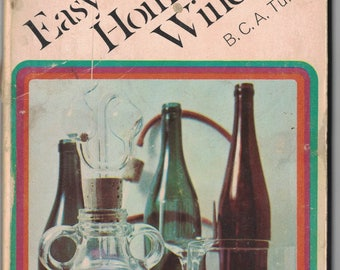 1972 Book Easy Guide to Home-made Wine  ~~ FREE SHIPPING in the USA!