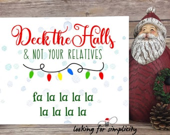 Deck the Halls and Not Your Relatives Snarky Twisted Christmas Art Canvas