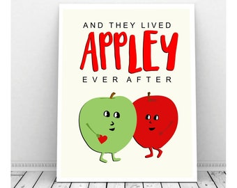 They Lived Appley Ever After Printable Wall Art, Wedding Decorations, Downloadable Kitchen Poster, Apple Artwork, Romantic Kitchen Decor