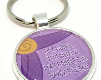 """Disney Hercules Meg Inspired Keychain """"I'm a damsel. I'm in distress. I can handle this. Have a nice day!"""""""