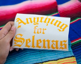 """Anything for Selenas - 4""""x6"""" Vinyl cut transfer decal, laptop stickers"""
