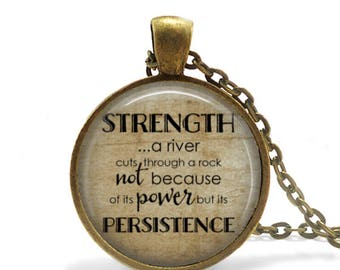 Strength and Persistence, Pendant, Matching Necklace,Antique Brass, Literary, Quote, Inspirational, Motivational, 25mm Size, Jewelry