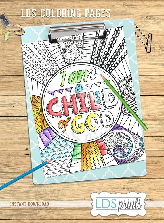 LDS Coloring Page I am a Child of God 2018 Primary Theme LDS