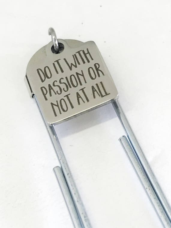 Motivation Bookmark, Do It With Passion Or Not At All Bookmark, Motivation Gifts, Planner Bookmark, Planner Motivation Accessories Gift