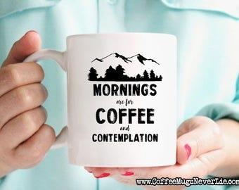 ON SALE! Stranger Things Coffee Mug | Mornings Are for Coffee and Contemplation | Stranger Things Gift | Hopper | Coffee Mugs Never Lie | II