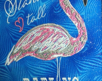 Flamingo Stand Tall Darling Embroidery Design