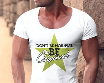 Men's T-shirt Scoop Neck Don't Be Normal Be Original Tank Top Fresh High MD764