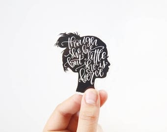 Vinyl Sticker - Shakespeare Quote - Though she be but little she is fierce