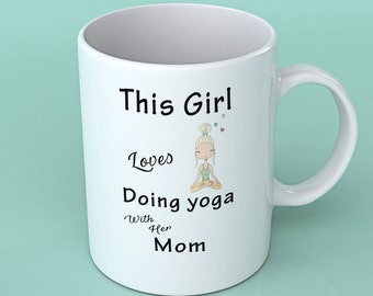 Yoga gift for mom -This girl loves doing yoga with her mom
