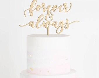 SALE - Forever & Always Cake Topper, Wedding Cake Topper, Always and Forever Topper, Forever Cake Topper, Always Cake Topper, Wood Topper