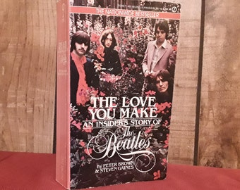 The Beatles Book, The Love You Make, Paperback Book 1984, Inside Story Of, Peter Brown, 32 pages of photos, John and Yoko,