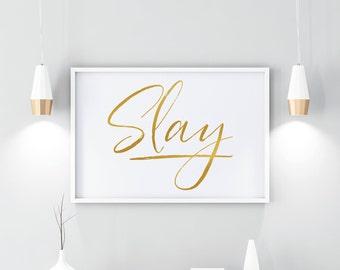 Slay quote, PRINTABLE, beyonce, print, beyonce quote, beyonce slay, formation, wall art, home decor, inspirational, motivational, quotes art