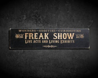 Freak Show © | Large Wooden Carved Sign Retro Vintage Style Circus Carnival Sideshow Curiosities Oddities