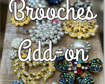 Extra Brooches Add-on for Bouquets, Flower Girl Wands, Boutonnieres or Corsages