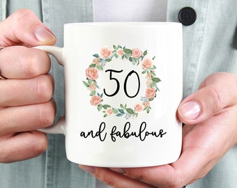 50 And Fabulous Mug, Fifty And Fabulous Mug, Turning 50, 50th birthday ideas, 50th Birthday, 50th Birthday Gift, Happy Birthday Mug