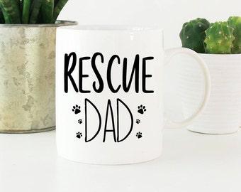 Rescue Dad Mug,Rescue Mug,Dog Rescue,Dog Adoption Gift,Dog Owner Mug,Owner Gift,Dog Dad Gift,Rescue Dog Mug,Cat Adoption Gift,Cat Rescue Mug
