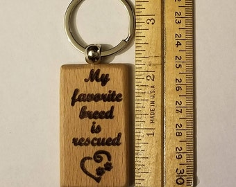 Favorite Breed is Rescued Keychain