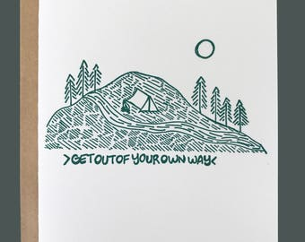 Letterpress greeting card / get out of your own way