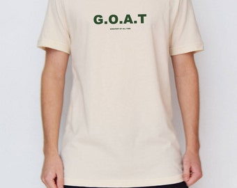 Beige G.O.A.T - Greatest Of All Time (Green) T-Shirt