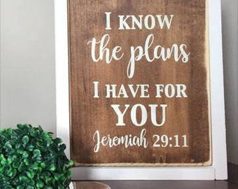 Jeremiah 29:11 - Wood Sign