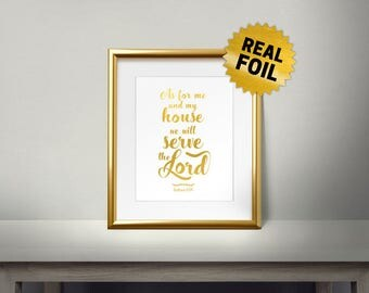 Ask for Me and My House We Will Serve the Lord Real gold foil print, Christian Quotes, Bible Verses, Religious Words, Gold Wall Art,