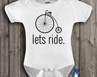 Bicycle Baby Clothes,Trendy baby clothes,Lets Ride,Hipster baby bodysuit,Unicycle shirt,Funny baby clothes,baby bodysuit,GBS113