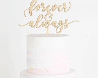 Forever & Always Cake Topper, Wedding Cake Topper, Always and Forever Topper, Forever Cake Topper, Always Cake Topper, Wood Topper