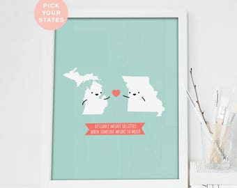 Custom Long Distance Relationship Print|Two States Art Print|Distance Means So Little|Gift for Couples|Boyfriend|Personalized|Christmas Gift